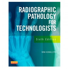 Radiographic Pathology for Technologists (Mail) - Package Deal (Textbook & Post Test)